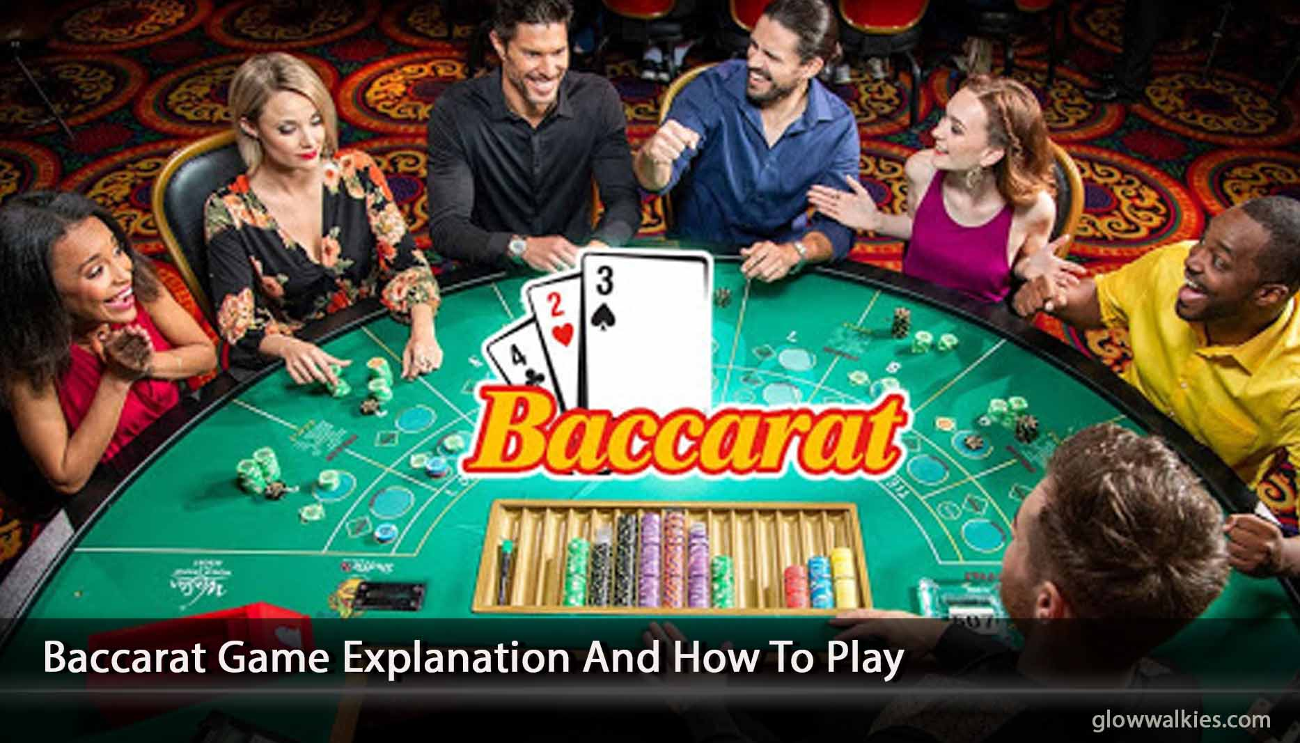 Baccarat Game Explanation And How To Play